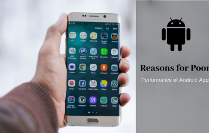 5 Major Reasons Behind Poor Performance of Android Apps